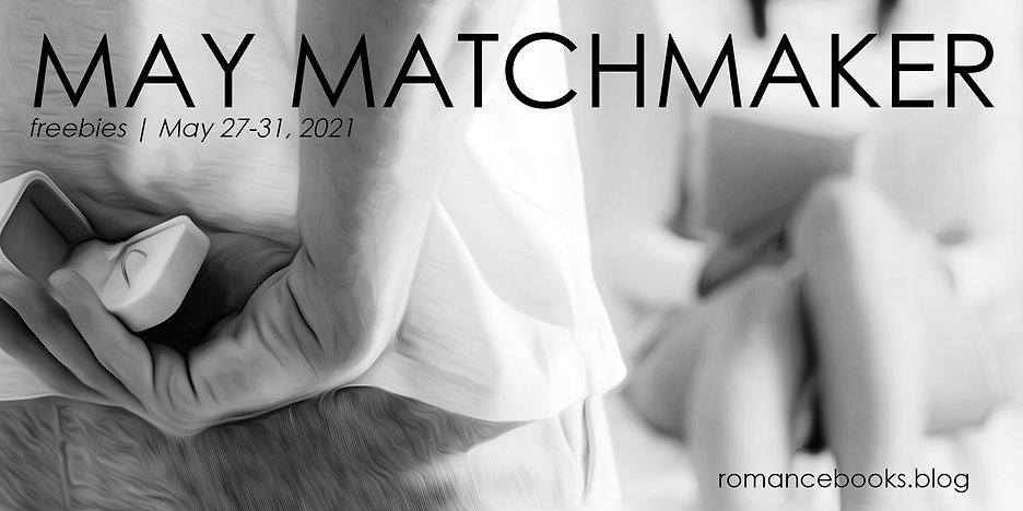 May Matchmaker.jpg