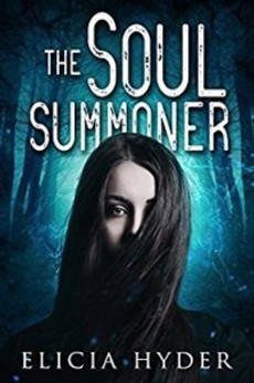 the soul summoner - elicia hyder