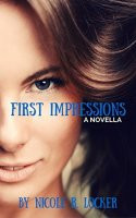 First Impressions: A Novella by [Locker, Nicole R.]