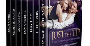 [New Release] Just the Tip: 7 Taboo Standalone Romances