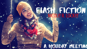 Flash Fiction -A Holiday Meeting