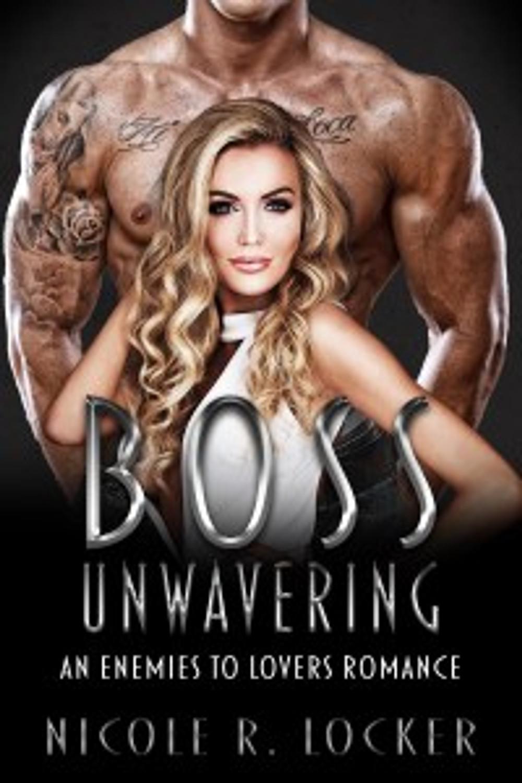 Boss Unwavering KINDLE 6x9