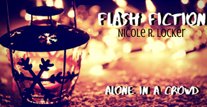 Flash Fiction – Alone In A Crowd