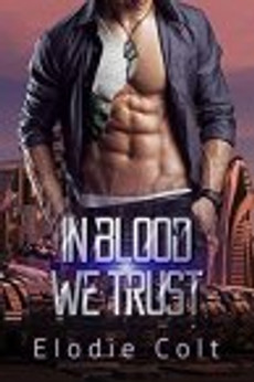 in blood we trust - elodie colt