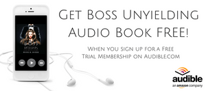 Get Boss Unyielding Audio Book FREE!