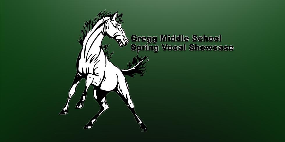 Gregg Middle School Spring Vocal Showcase