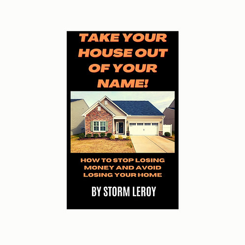 Take Your House Out of Your Name E-Book