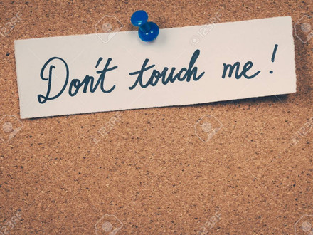 """It's all about the ask...A true story: """"Don't touch me!"""""""