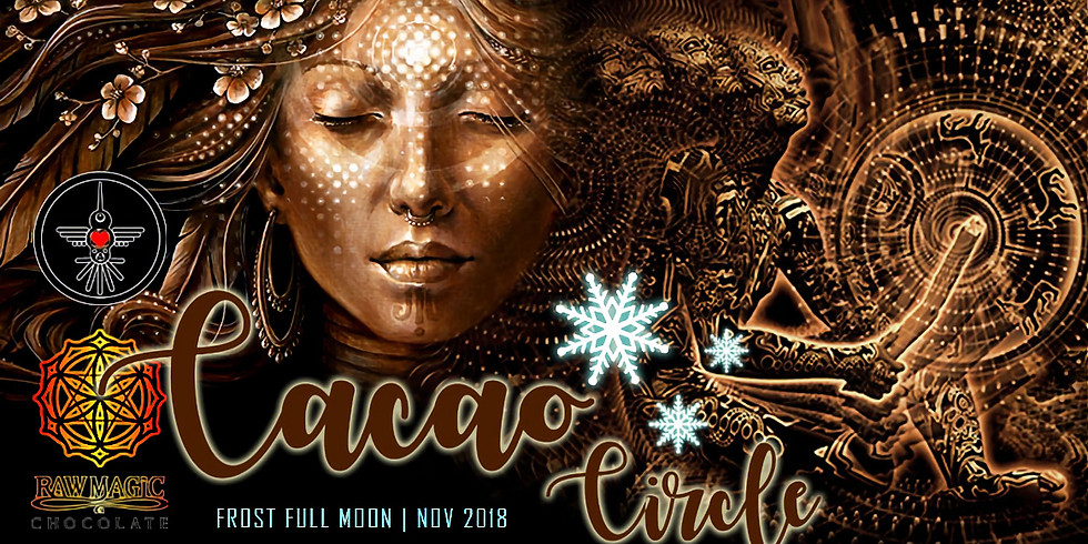 Cacao Circle ~Frost Full Moon