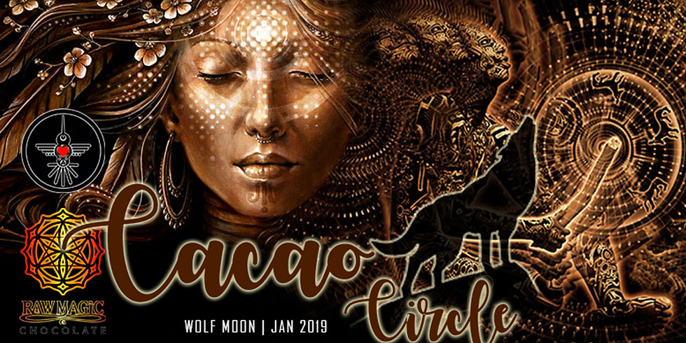 Cacao Circle ~ Wolf Moon
