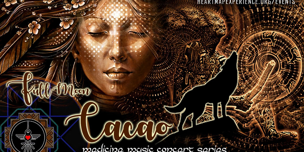 Full Moon Cacao Medicine - Concert Series