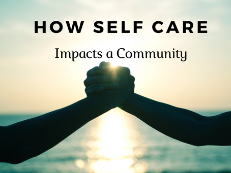 How Self-Care Impacts a Community