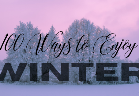 100 Ways to Enjoy Winter