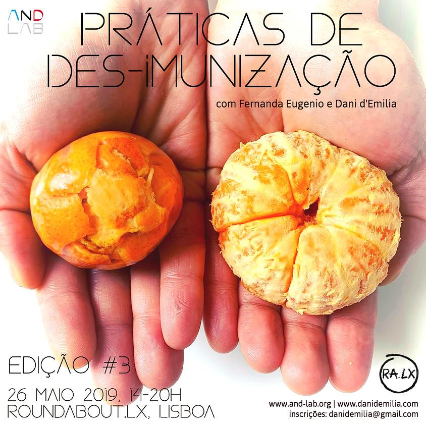 Workshop Práticas de Des-Imunização (Lisboa #3)