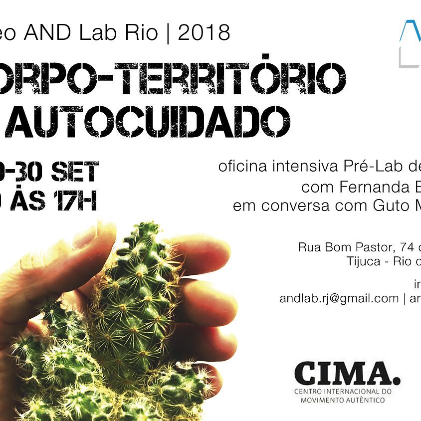 Núcleo AND Lab Rio 2018 | Corpo-Território & Táticas de Autocuidado