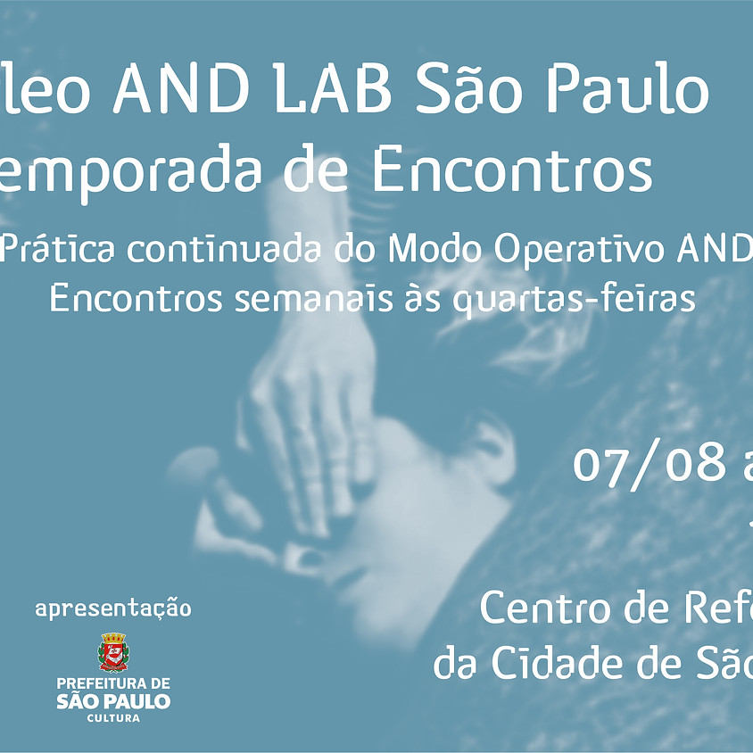 Núcleo AND Lab São Paulo | 4ª Temporada de Encontros (1)