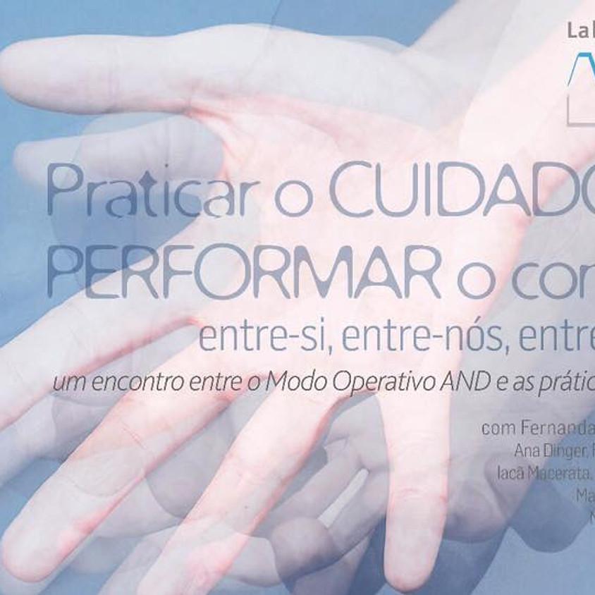 Lab Verão AND Rio | Praticar o Cuidado Performar o Comum