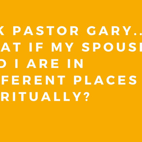 What if my spouse and I are in different places spiritually?