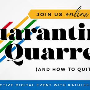 Quarantine Quarrels Part 2