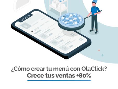 ¿Cómo crear tu menú con OlaClick? Crece tus ventas +80%