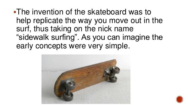 THE SKATEBOARD
