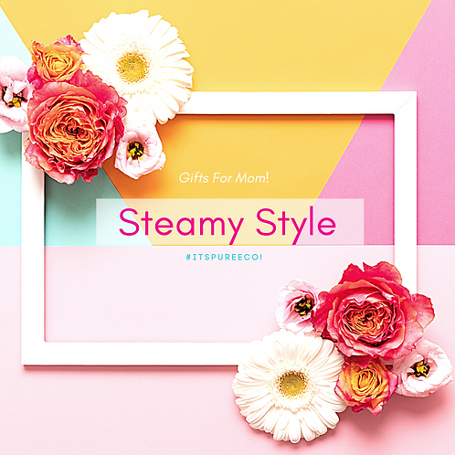 Steamy Style