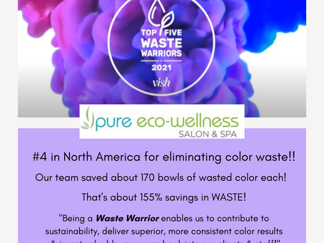 Pure Eco-Wellness Salon & Spa named #4 Salon in North America for eliminating waste!