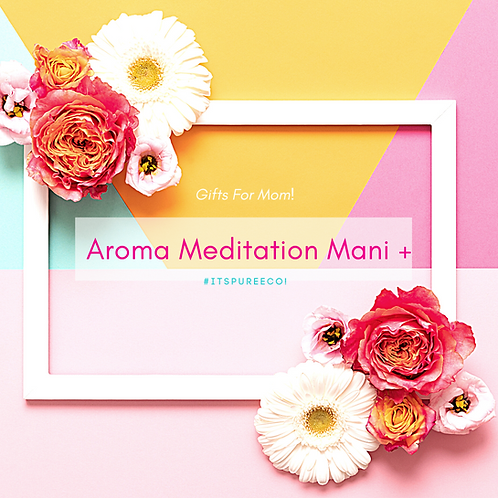 Aroma Meditation Mani