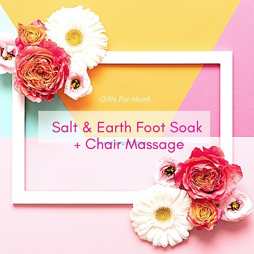 Salt & Earth Foot Soak + Chair Massage