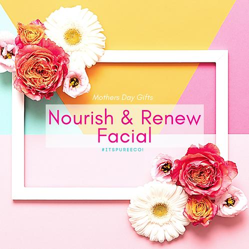 Nourish & Renew Facial