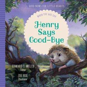 Henry Says Goodbye