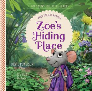 Zoe's Hiding Place