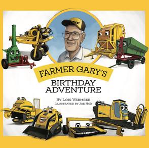 Farmer Gary's Birthday Adventure