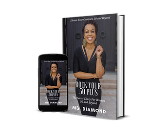 """""""Rock Your 50 Plus"""" Book by author Ms. Diamond"""