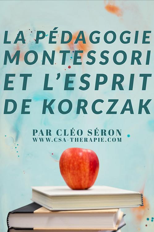 La pédagogie Montessori et l'esprit de Korczak