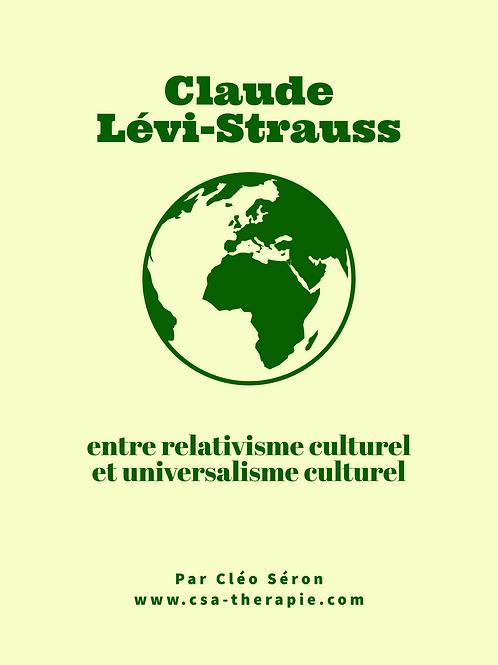 Claude Lévi-Strauss : entre relativisme et universalisme culturel