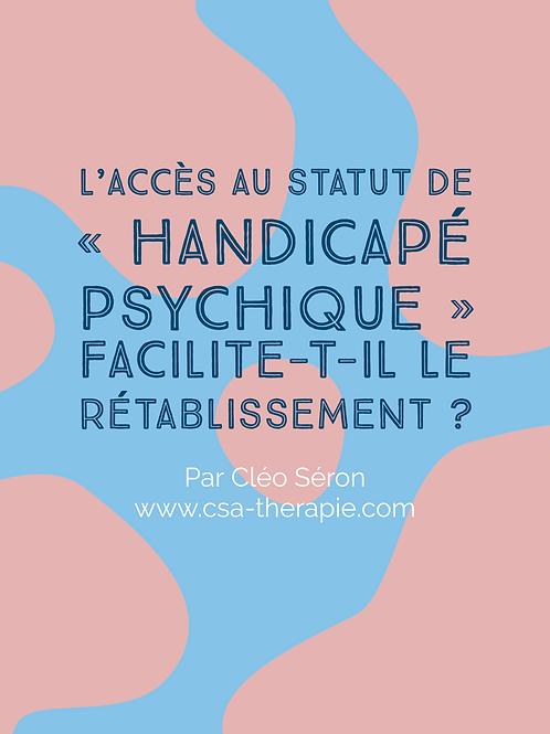 """L'accès au statut de """"handicapé psychique"""" facilite-t-il le rétablissement ?"""