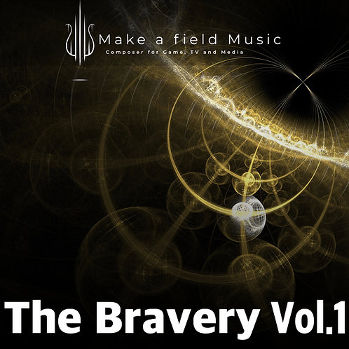 The Bravery Vol.1 〜戦闘シーンに最適なBGM素材集〜