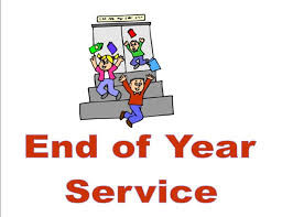 End of Year Service - Thurs. 22nd
