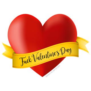 F*ck Valentine's Day