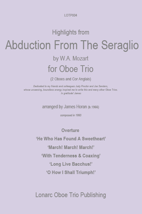 Abduction from the Seraglio  K384 by WA Mozart