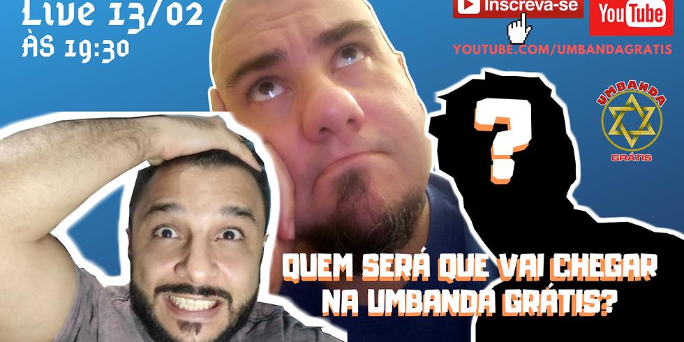 Who will be coming to Umbanda Grátis?