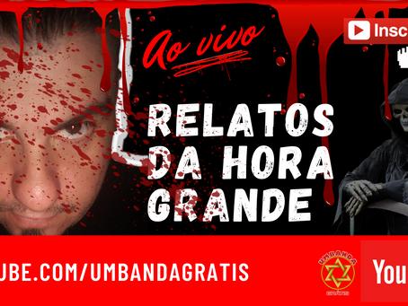 RELATOS ASSOMBRADOS REAIS | PROGRAMA RELATOS DA HORA GRANDE