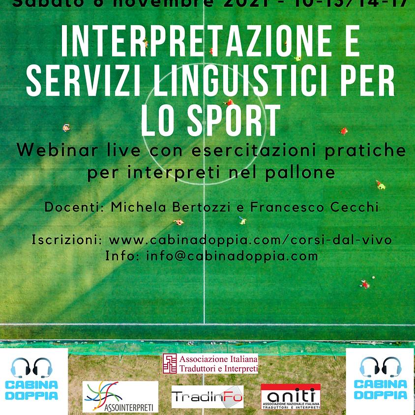 Interpretazione e Servizi Linguistici per lo Sport - Terza edizione