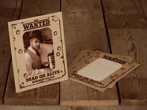 Wanted Dead or Alive Vertical (5X7)