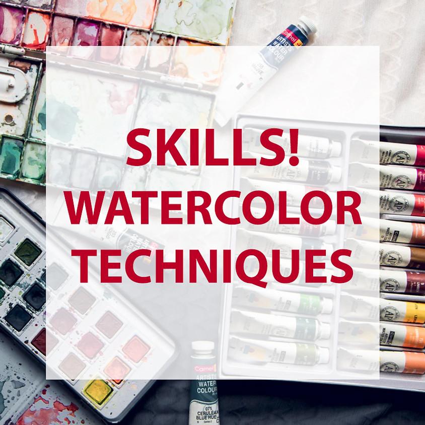 Skills! - Watercolor techniques!