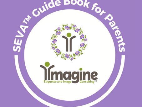 Imagine Etiquette's SEVA™ Guide Book for Parents