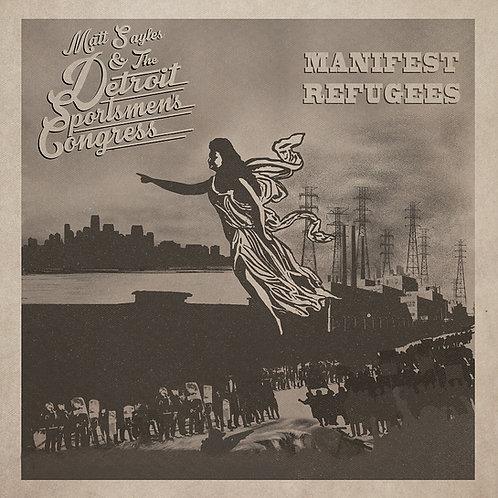 Manifest Refugees Vinyl (W/Download Card)