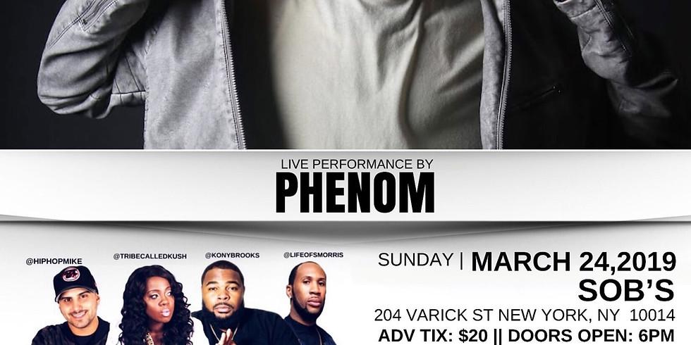 Phenom Live at SOB's