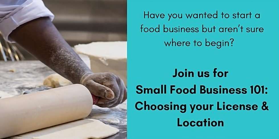 Small Food Business 101 Workshop Series